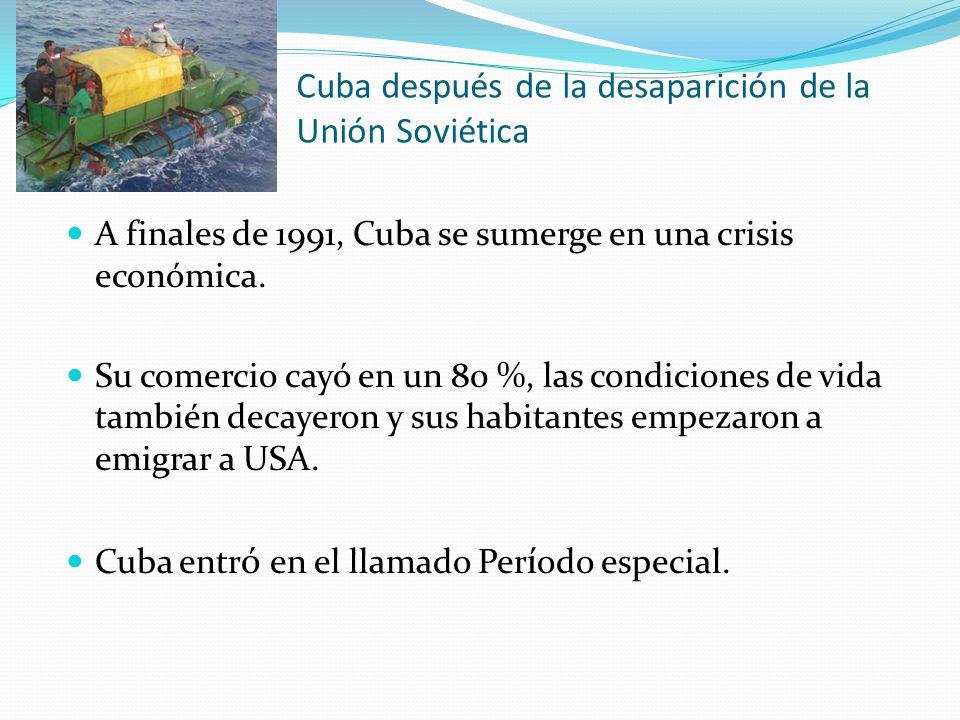 Cuba después de la desaparición de la Unión Soviética A finales de 1991, Cuba se sumerge en una crisis económica. Su comercio cayó en un 80 %, las con