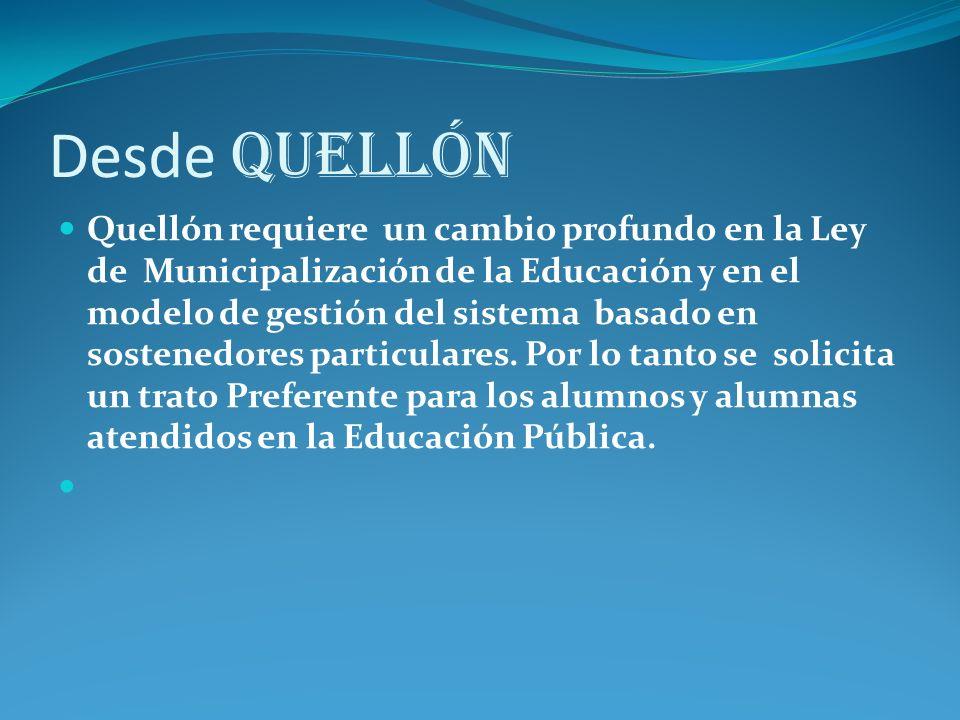 Desde Quellón Quellón requiere un cambio profundo en la Ley de Municipalización de la Educación y en el modelo de gestión del sistema basado en sostenedores particulares.