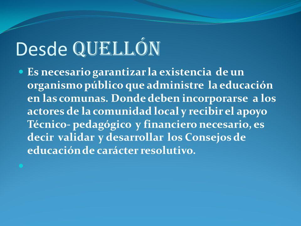 Desde Quellón Es necesario garantizar la existencia de un organismo público que administre la educación en las comunas.