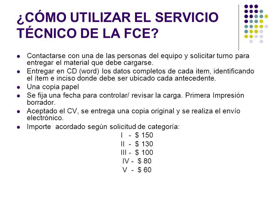 ¿CÓMO UTILIZAR EL SERVICIO TÉCNICO DE LA FCE.