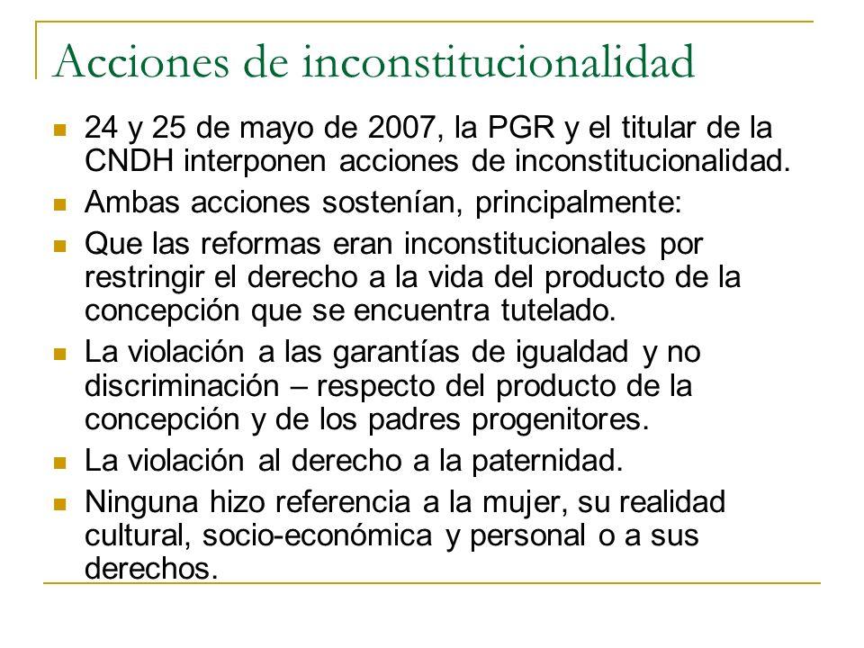 Acciones de inconstitucionalidad 24 y 25 de mayo de 2007, la PGR y el titular de la CNDH interponen acciones de inconstitucionalidad. Ambas acciones s