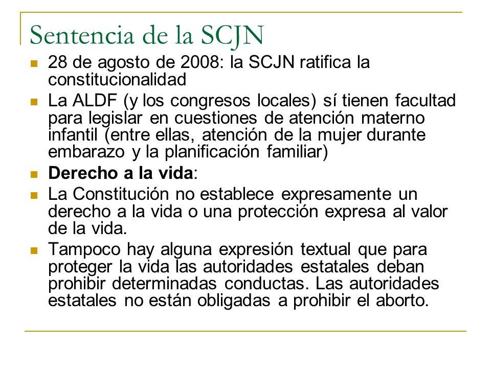Sentencia de la SCJN 28 de agosto de 2008: la SCJN ratifica la constitucionalidad La ALDF (y los congresos locales) sí tienen facultad para legislar e