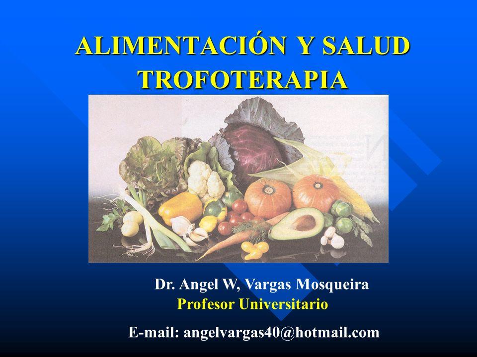 ALIMENTACIÓN Y SALUD TROFOTERAPIA Dr.