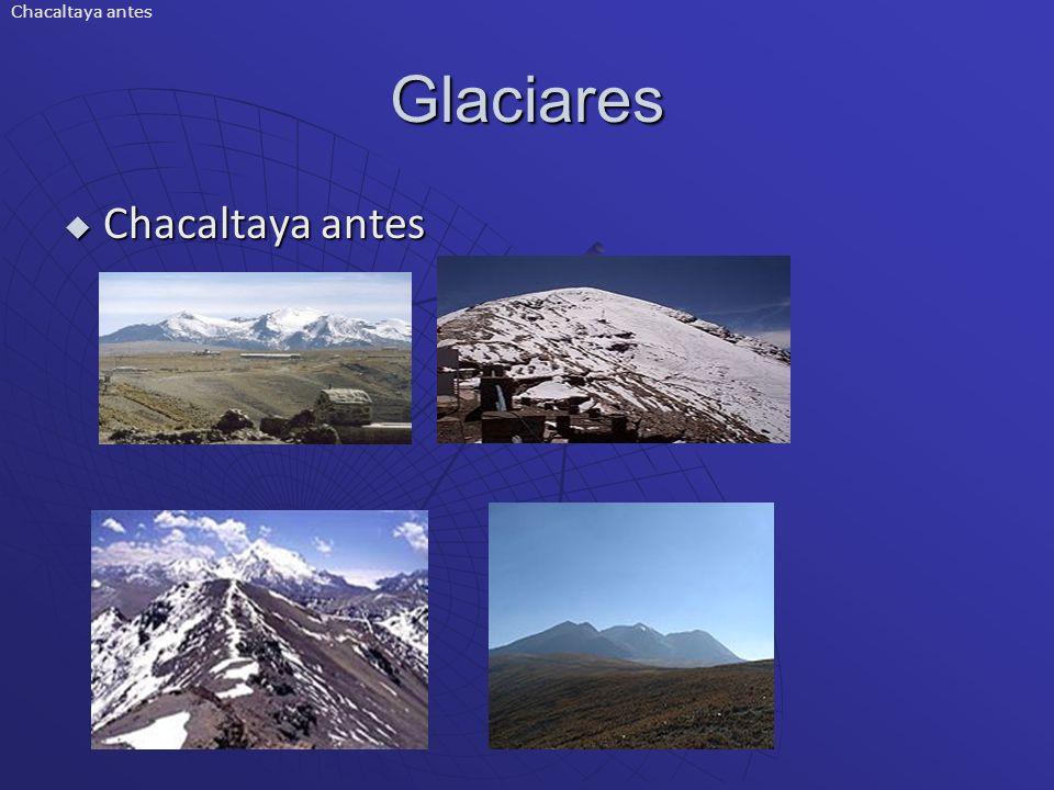 Glaciares Chacaltaya antes Chacaltaya antes Chacaltaya antes