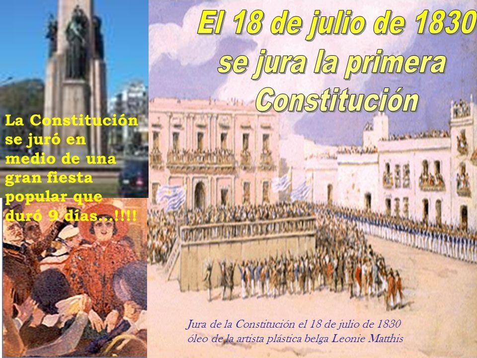 Jura de la Constitución el 18 de julio de 1830 óleo de la artista plástica belga Leonie Matthis La Constitución se juró en medio de una gran fiesta po