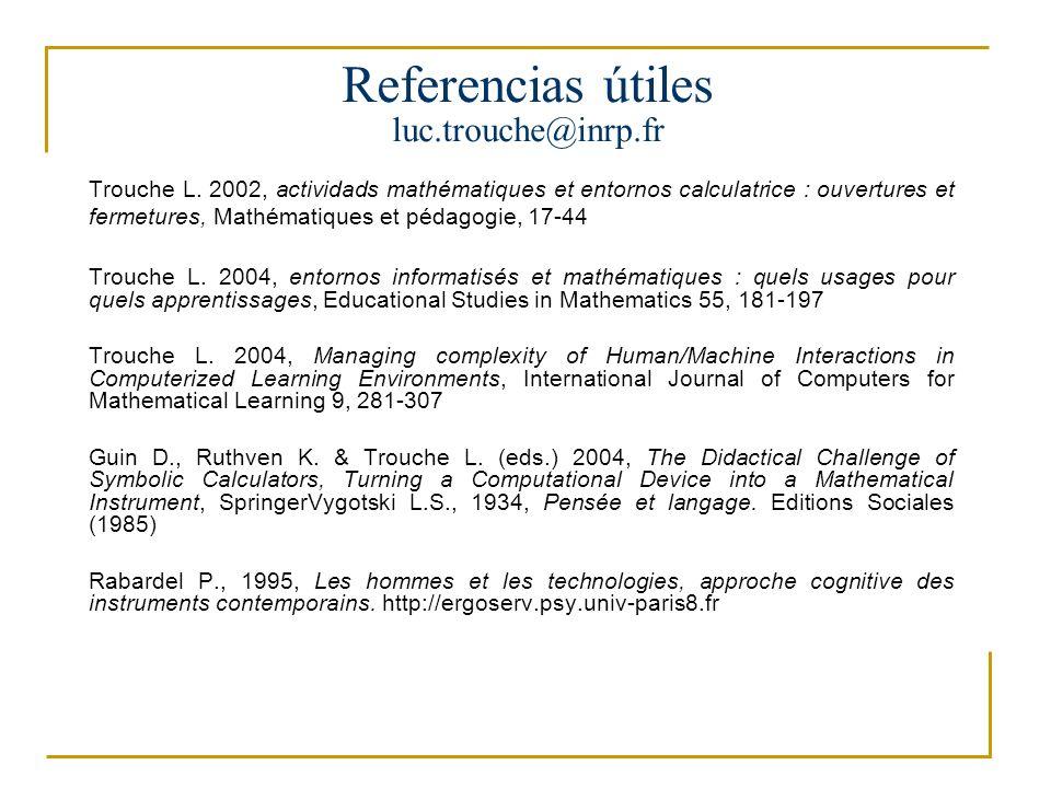 Desde los artefactos hasta los instrumentos del trabajo matemático Luc Trouche luc.trouche@inrp.fr Universités Montpellier-Lyon, France Primer seminario internacional de tecnologías en educación matemática 20 a 23 de julio de 2005, Universidad Pedagógica Nacional, Bogota Un panorama de las investigaciones internacionales y algunas grandes tendencias