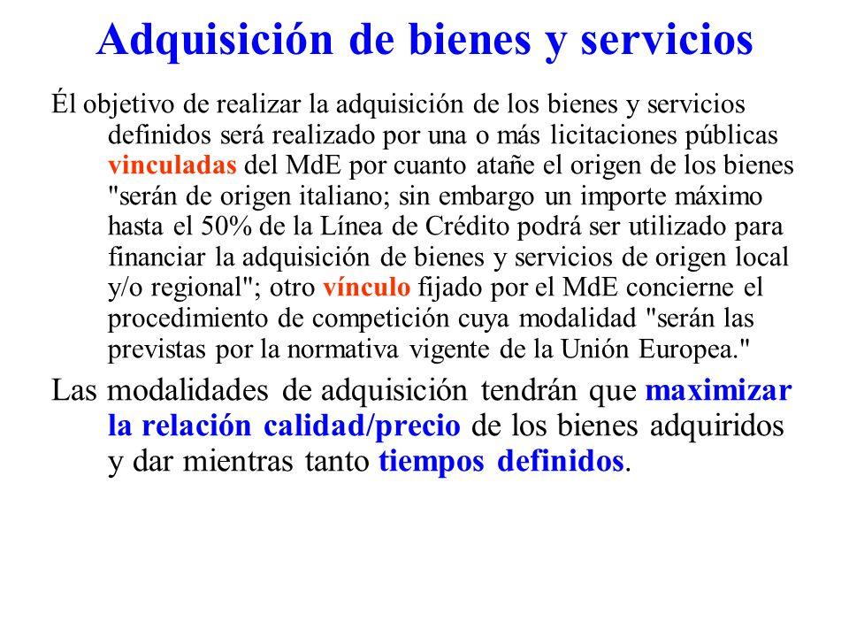 Adquisición de bienes y servicios Él objetivo de realizar la adquisición de los bienes y servicios definidos será realizado por una o más licitaciones
