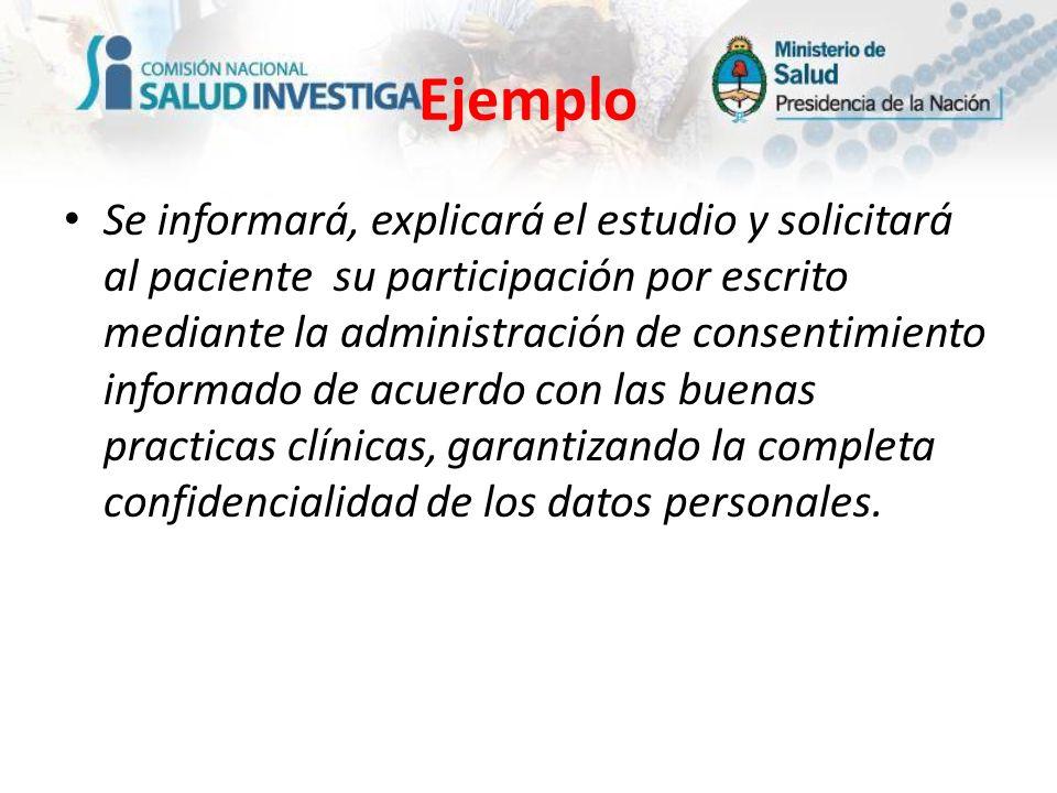 Se informará, explicará el estudio y solicitará al paciente su participación por escrito mediante la administración de consentimiento informado de acu