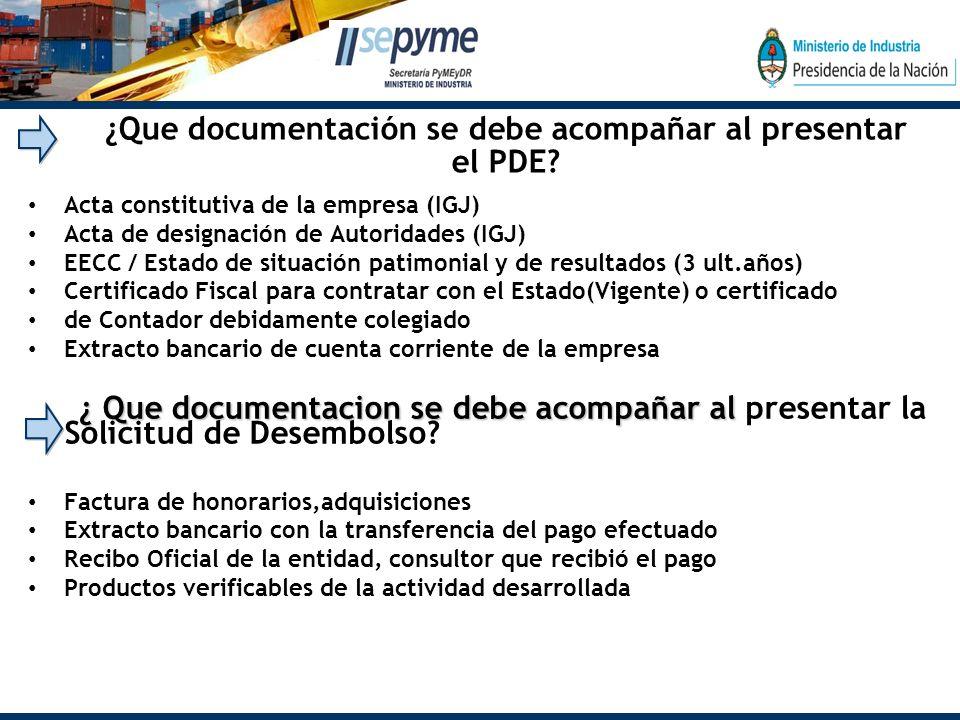 ¿Que documentación se debe acompañar al presentar el PDE.