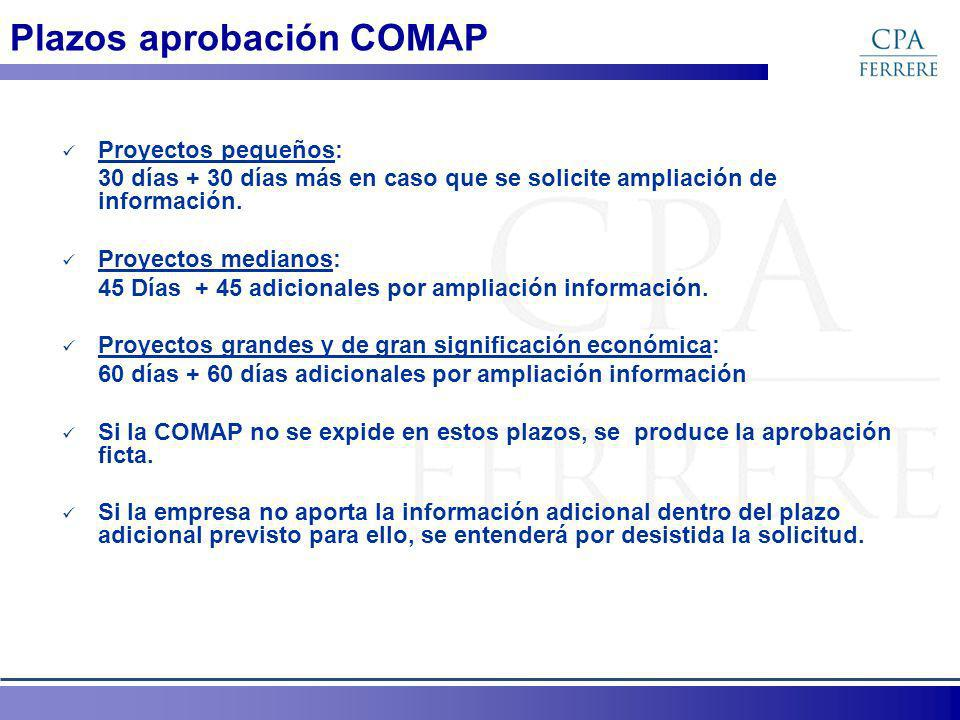 Plazos aprobación COMAP Proyectos pequeños: 30 días + 30 días más en caso que se solicite ampliación de información.
