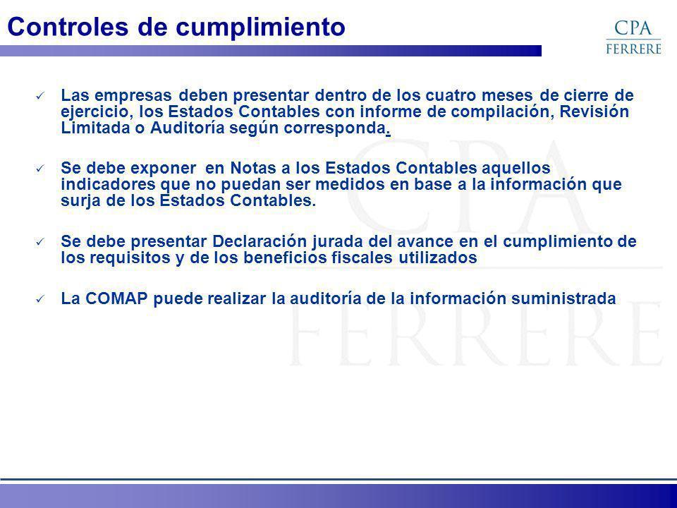 Controles de cumplimiento Las empresas deben presentar dentro de los cuatro meses de cierre de ejercicio, los Estados Contables con informe de compilación, Revisión Limitada o Auditoría según corresponda.