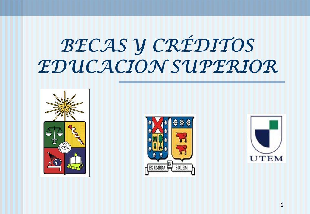 22 UNIVERSIDAD CATOLICA DE CHILE: PREMIO A LA EXCELENCIA ACADEMICA PADRE HURTADO Financia el 100% del arancel anual y matrícula, en la duración reglamentaria de la carrera ( 100 becas).