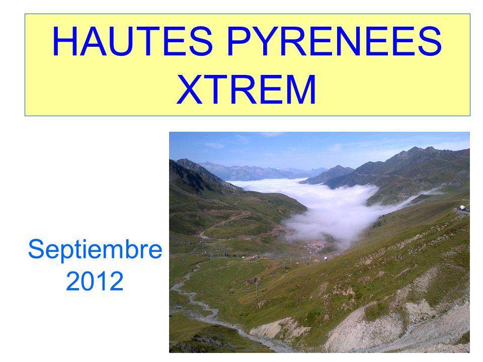 HAUTES PYRENEES XTREM Septiembre 2012