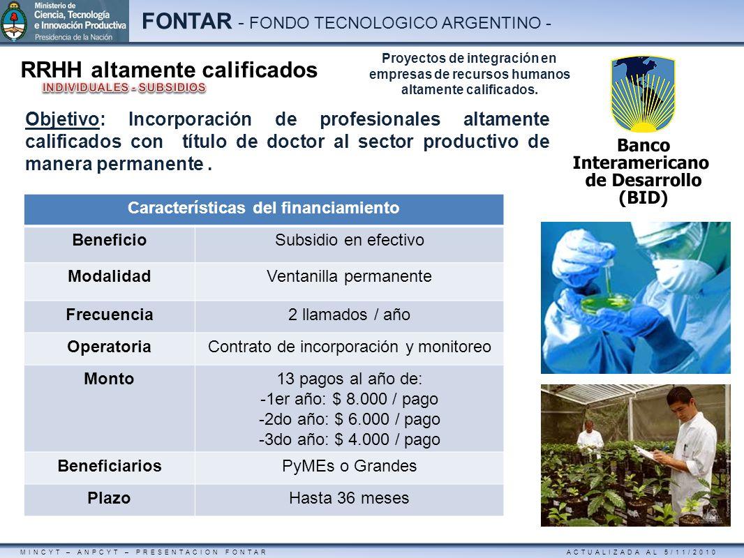 MINCYT – ANPCYT – PRESENTACION FONTAR ACTUALIZADA AL 5/11/2010 FONTAR - FONDO TECNOLOGICO ARGENTINO - Características del financiamiento BeneficioSubs