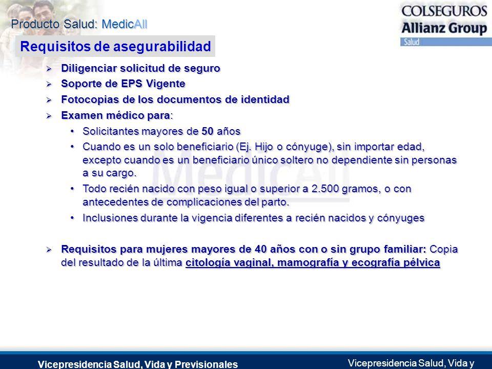 Producto Salud: MedicAll Vicepresidencia Salud, Vida y Previsionales Vicepresidencia Salud, Vida y Previsionales Julio 2.0041 de Septiembre de 2004 Di