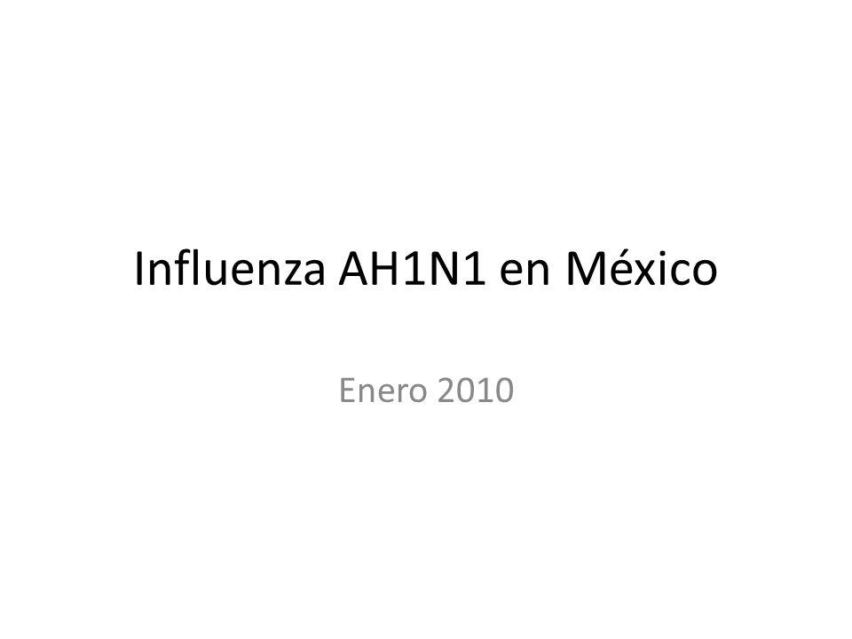 Influenza AH1N1 en México Enero 2010