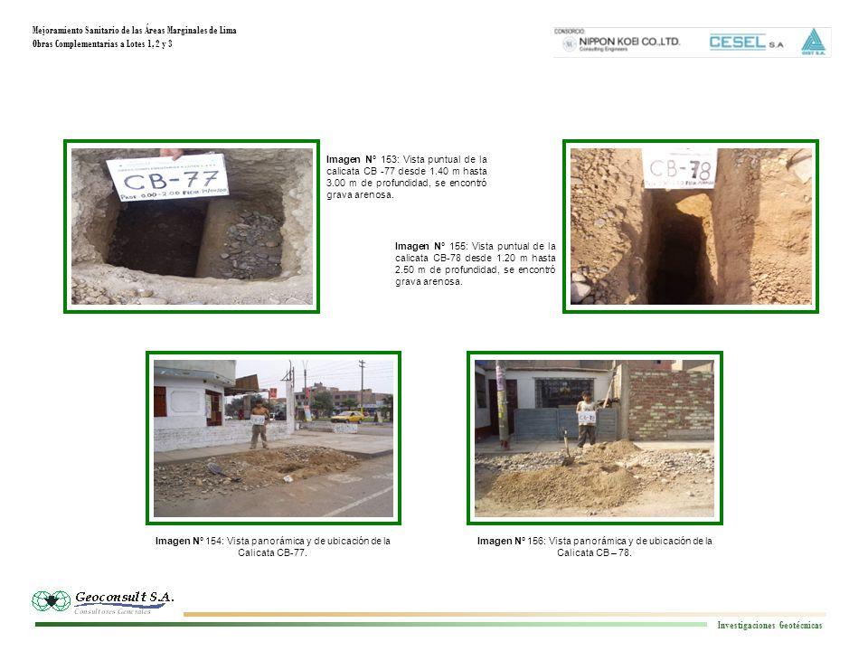 Mejoramiento Sanitario de las Áreas Marginales de Lima Obras Complementarias a Lotes 1, 2 y 3 Investigaciones Geotécnicas Imagen N° 156: Vista panorámica y de ubicación de la Calicata CB – 78.