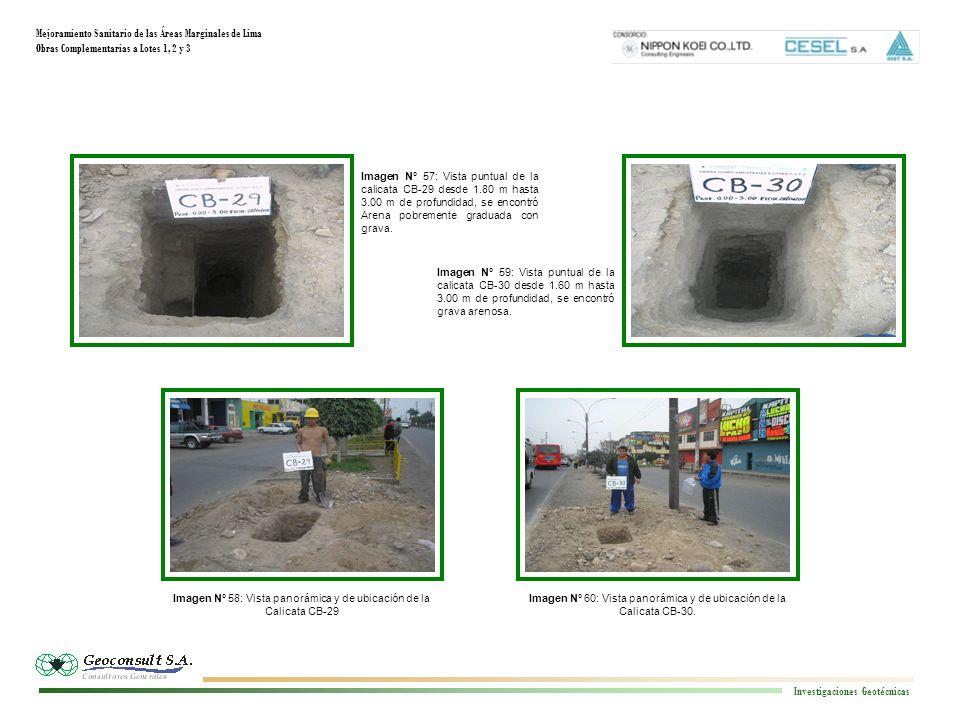 Mejoramiento Sanitario de las Áreas Marginales de Lima Obras Complementarias a Lotes 1, 2 y 3 Investigaciones Geotécnicas Imagen N° 64: Vista panorámica y de ubicación de la Calicata CB-32 Imagen N° 62: Vista panorámica y de ubicación de la Calicata CB-31 Imagen N° 61: Vista puntual de la calicata CB-31 desde 1.80 m hasta 3.00 m de profundidad, se encontró arena gravosa.