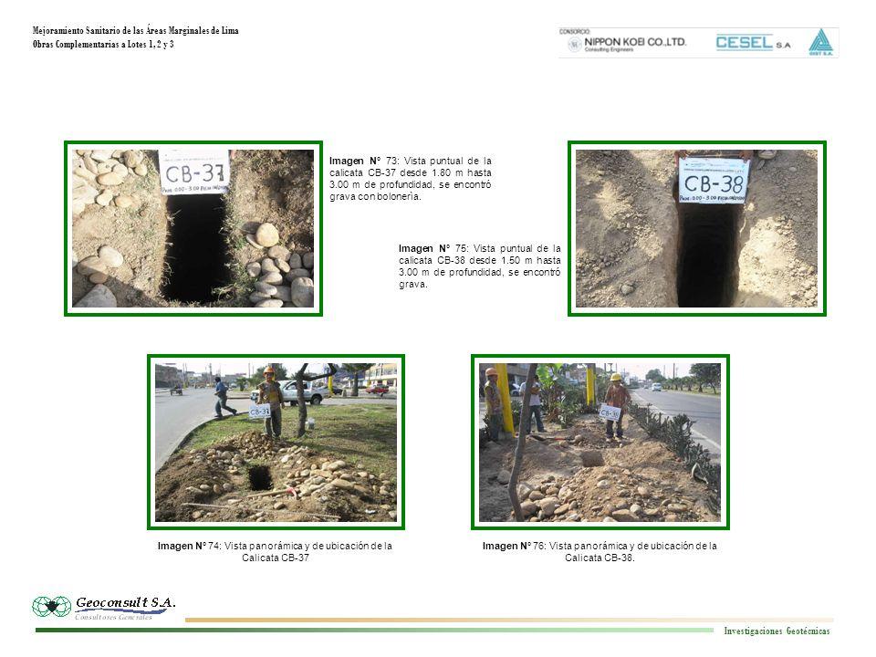Mejoramiento Sanitario de las Áreas Marginales de Lima Obras Complementarias a Lotes 1, 2 y 3 Investigaciones Geotécnicas Imagen N° 172: Vista panorámica y de ubicación de la Calicata CB - 88.