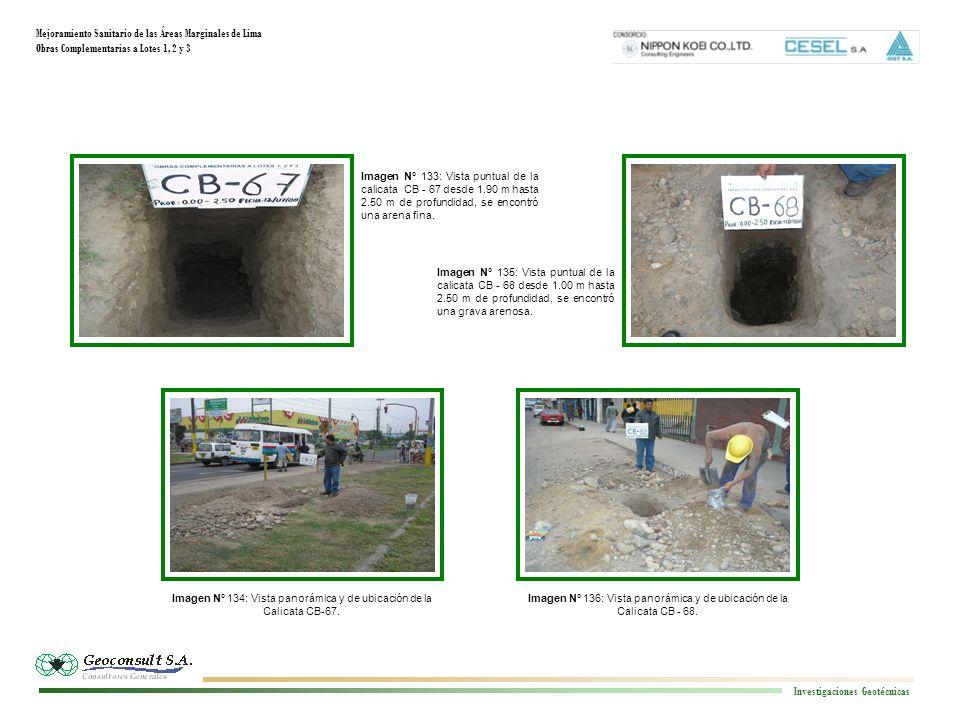 Mejoramiento Sanitario de las Áreas Marginales de Lima Obras Complementarias a Lotes 1, 2 y 3 Investigaciones Geotécnicas Imagen N° 140: Vista panorámica y de ubicación de la Calicata CB-70.