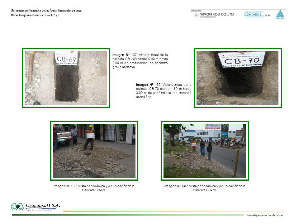 Mejoramiento Sanitario de las Áreas Marginales de Lima Obras Complementarias a Lotes 1, 2 y 3 Investigaciones Geotécnicas Imagen N° 144: Vista panorámica y de ubicación de la Calicata CB - 72.