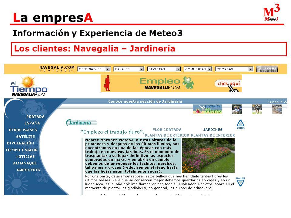 Información y Experiencia de Meteo3 La empresA Los clientes: Navegalia – Jardinería