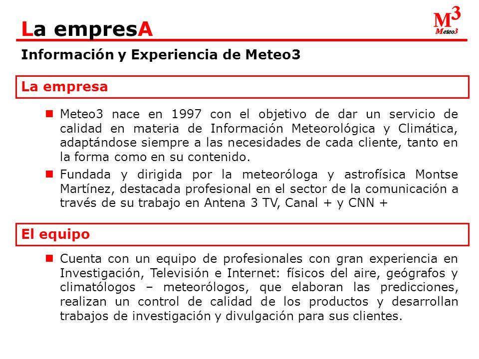 Información y Experiencia de Meteo3 La empresA Estudios meteorológicos y climáticos para Empresas Agrícolas, Empresas de Ocio y entretenimiento, Empresas de Construcción, Compañías Aseguradoras, Cadenas de Televisión...