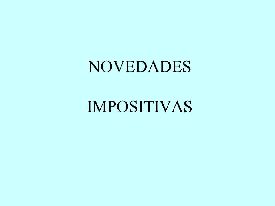 NOVEDADES IMPOSITIVAS