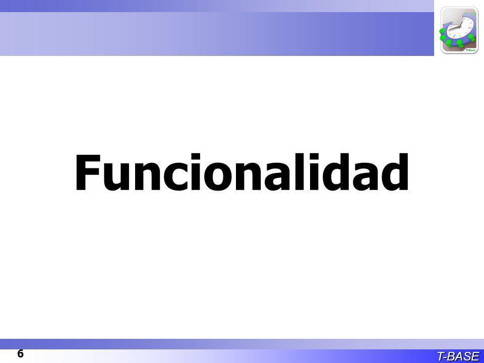 T-BASE 6 Funcionalidad