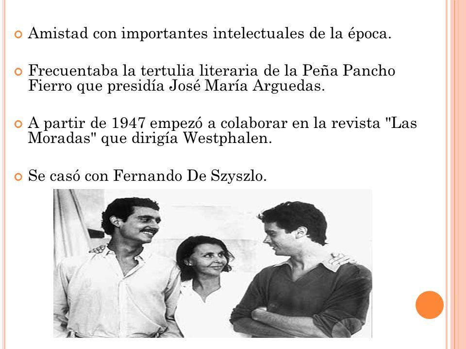 Amistad con importantes intelectuales de la época. Frecuentaba la tertulia literaria de la Peña Pancho Fierro que presidía José María Arguedas. A part