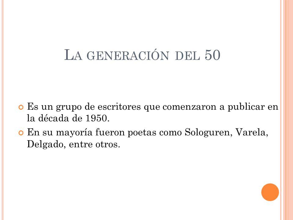 Es un grupo de escritores que comenzaron a publicar en la década de 1950. En su mayoría fueron poetas como Sologuren, Varela, Delgado, entre otros. L