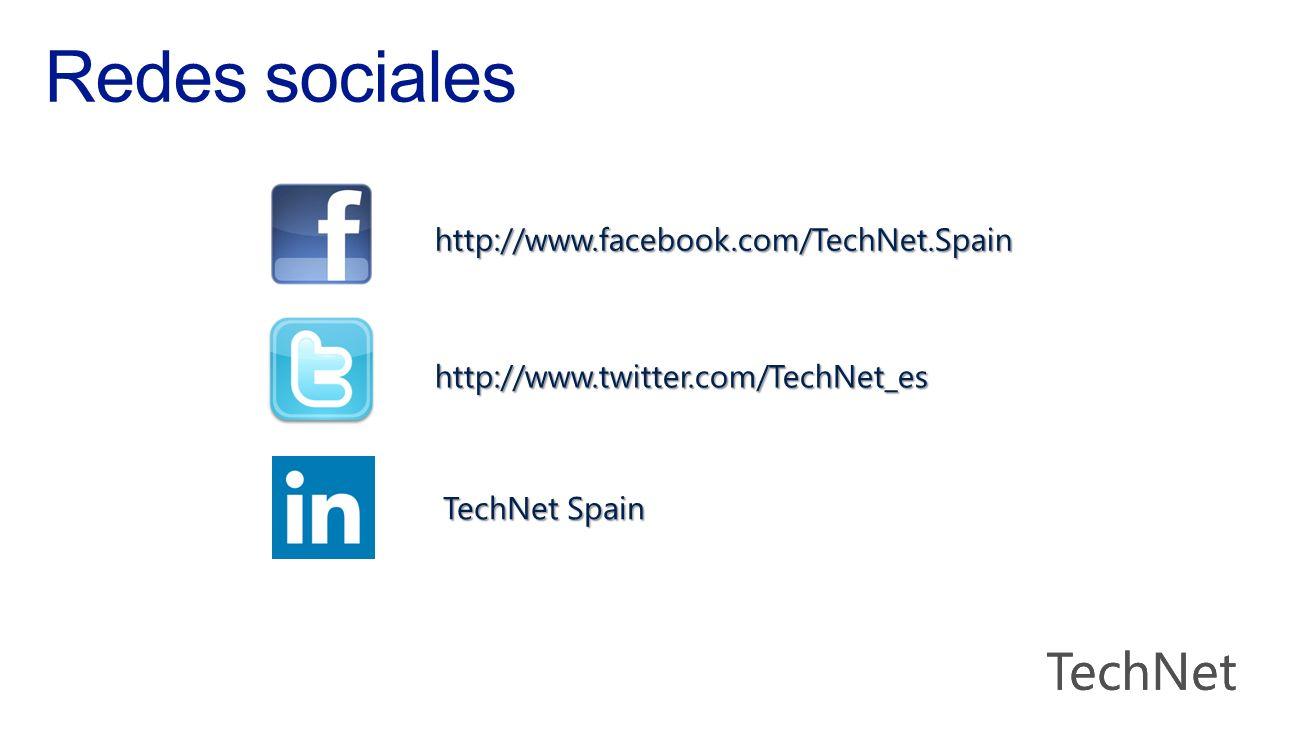 http://www.facebook.com/TechNet.Spain http://www.twitter.com/TechNet_es TechNet Spain