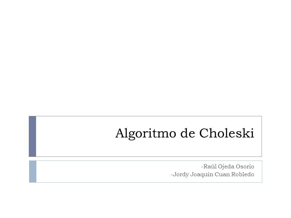 ¿Quién fue André-Louis Cholesky.