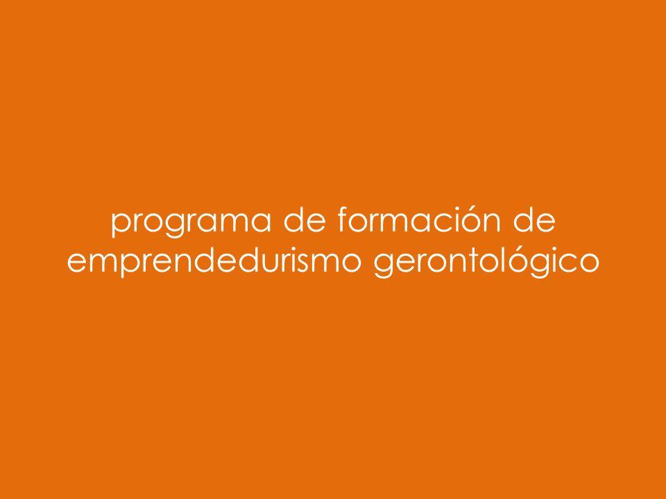 programa de formación de emprendedurismo gerontológico