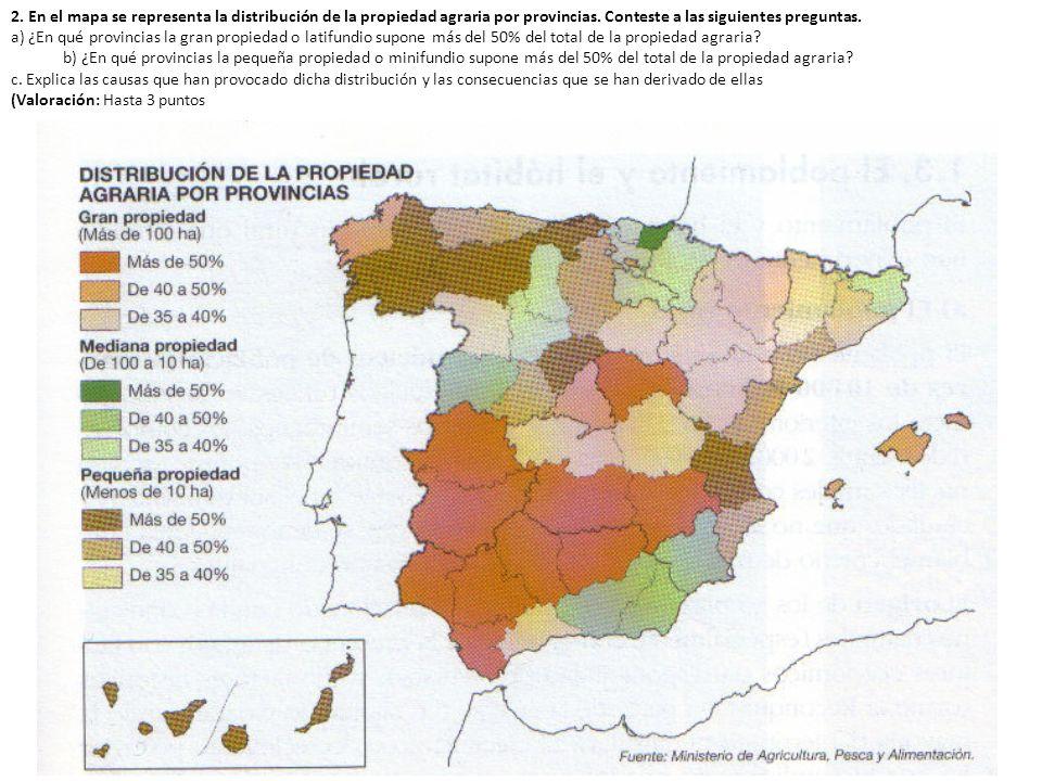 2. En el mapa se representa la distribución de la propiedad agraria por provincias. Conteste a las siguientes preguntas. a) ¿En qué provincias la gran