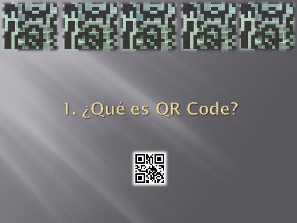 Q uick R esponse Code es un estándar de código de barras bidimensional Q uick R esponse Code es un estándar de código de barras bidimensional Creados por Denso Wave 1994 Creados por Denso Wave 1994 Integración con móviles Integración con móviles