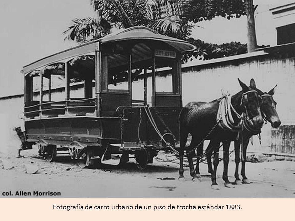 Fotografía de carro urbano de un piso de trocha estándar 1883.
