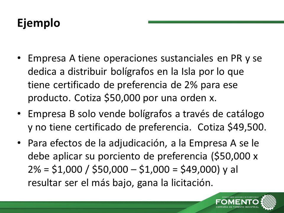 Ejemplo Empresa A tiene operaciones sustanciales en PR y se dedica a distribuir bolígrafos en la Isla por lo que tiene certificado de preferencia de 2