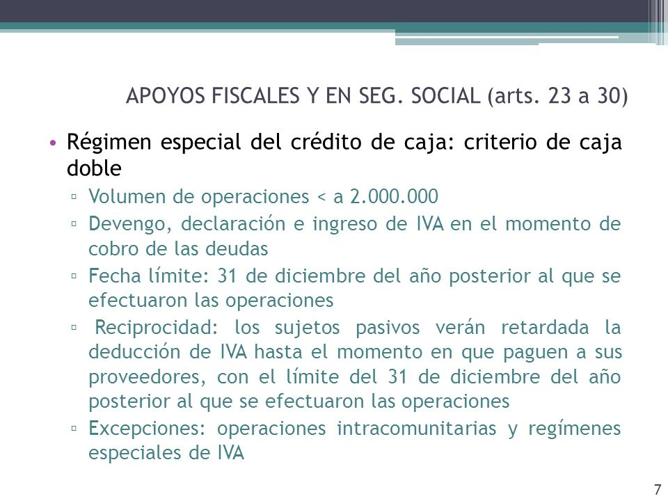 APOYOS FISCALES Y EN SEG. SOCIAL (arts.