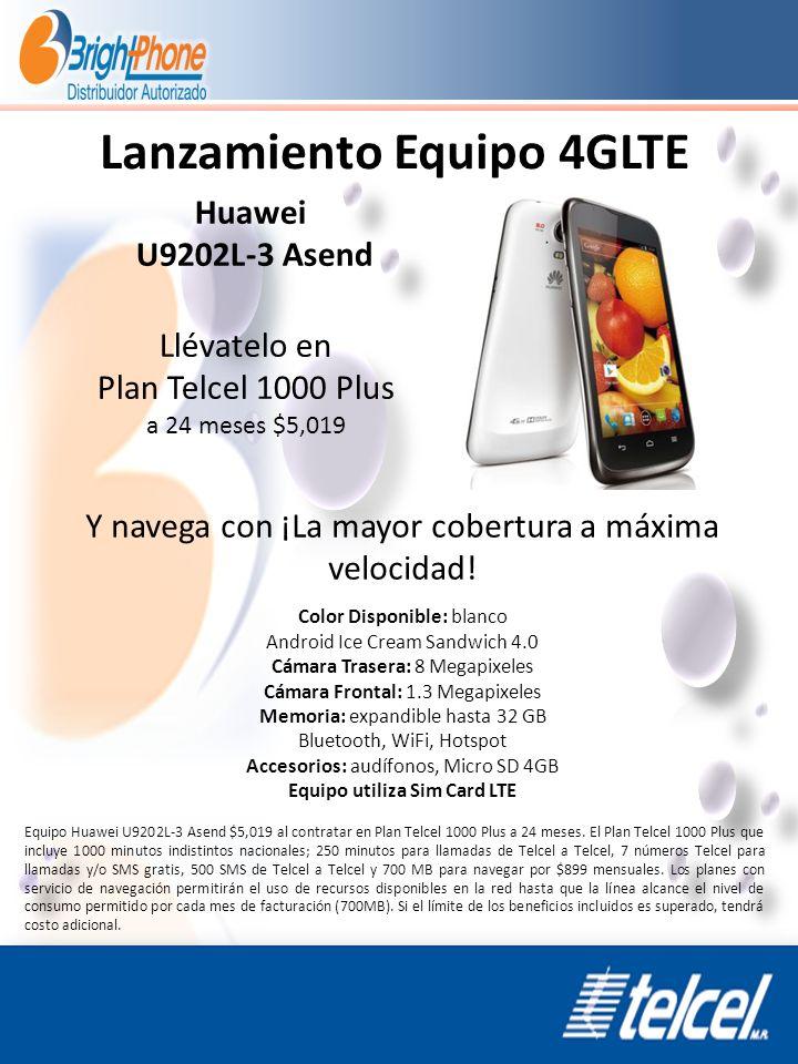 Lanzamiento Equipo 4GLTE Huawei U9202L-3 Asend Llévatelo en Plan Telcel 1000 Plus a 24 meses $5,019 Y navega con ¡La mayor cobertura a máxima velocida