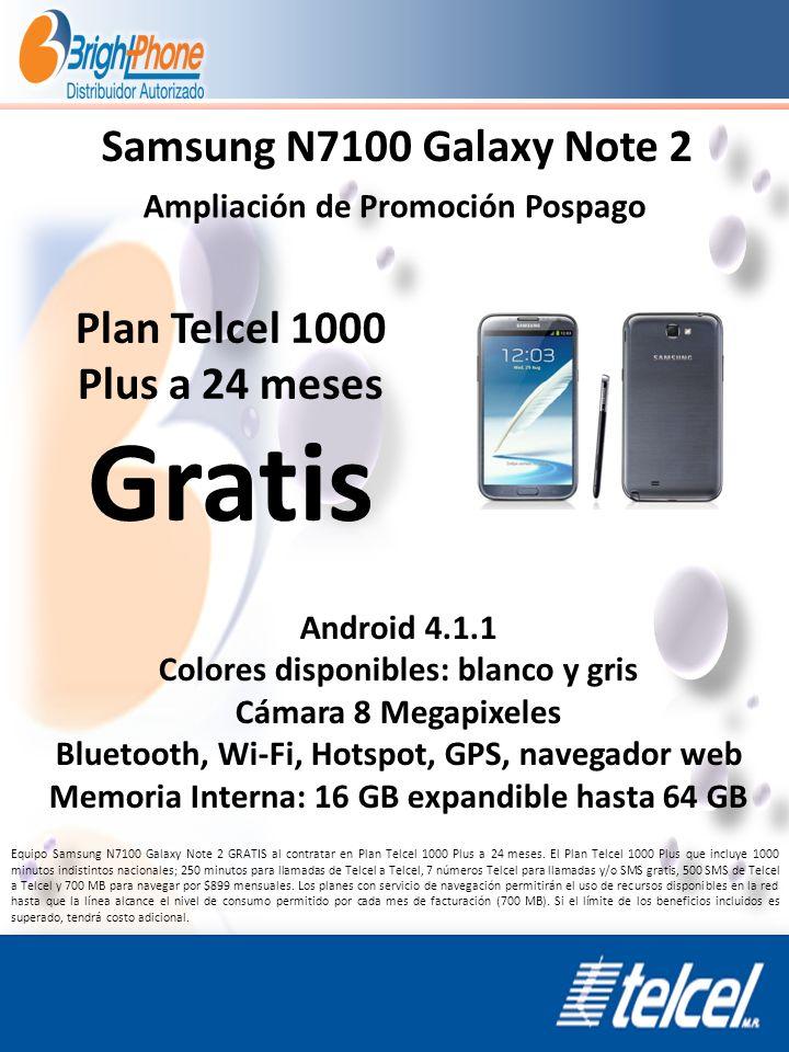 Samsung N7100 Galaxy Note 2 Ampliación de Promoción Pospago Android 4.1.1 Colores disponibles: blanco y gris Cámara 8 Megapixeles Bluetooth, Wi-Fi, Ho