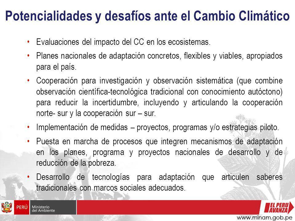 Potencialidades y desafíos ante el Cambio Climático Evaluaciones del impacto del CC en los ecosistemas. Planes nacionales de adaptación concretos, fle