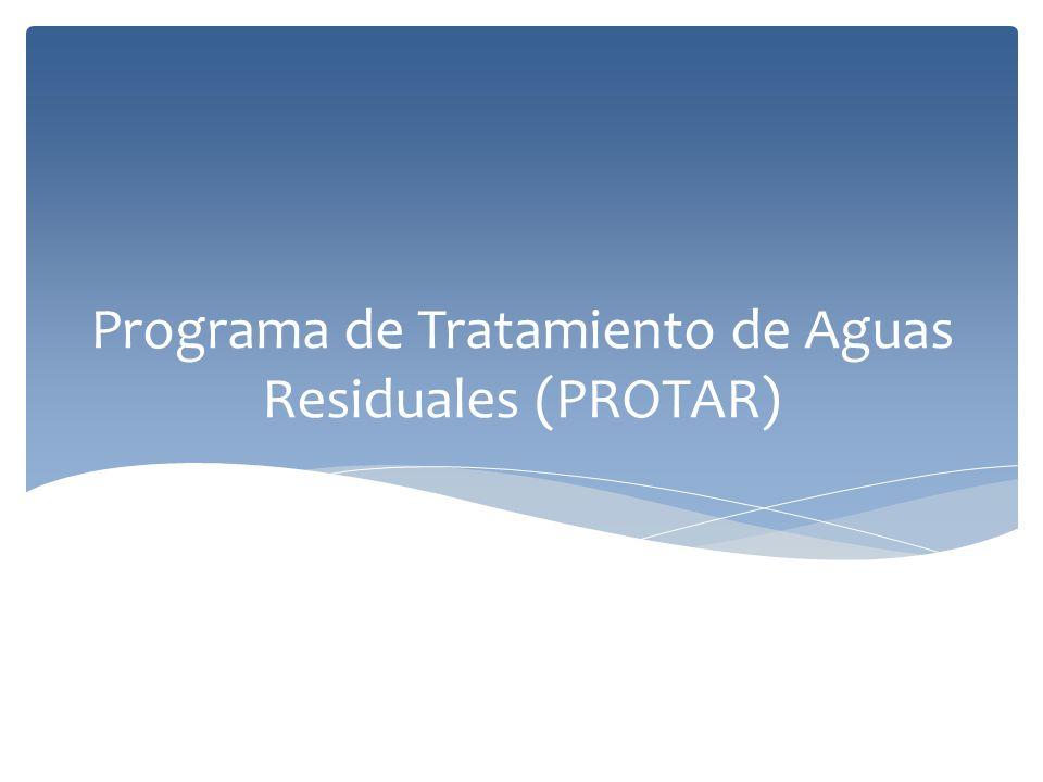 Programa de Tratamiento de Aguas Residuales (PROTAR)