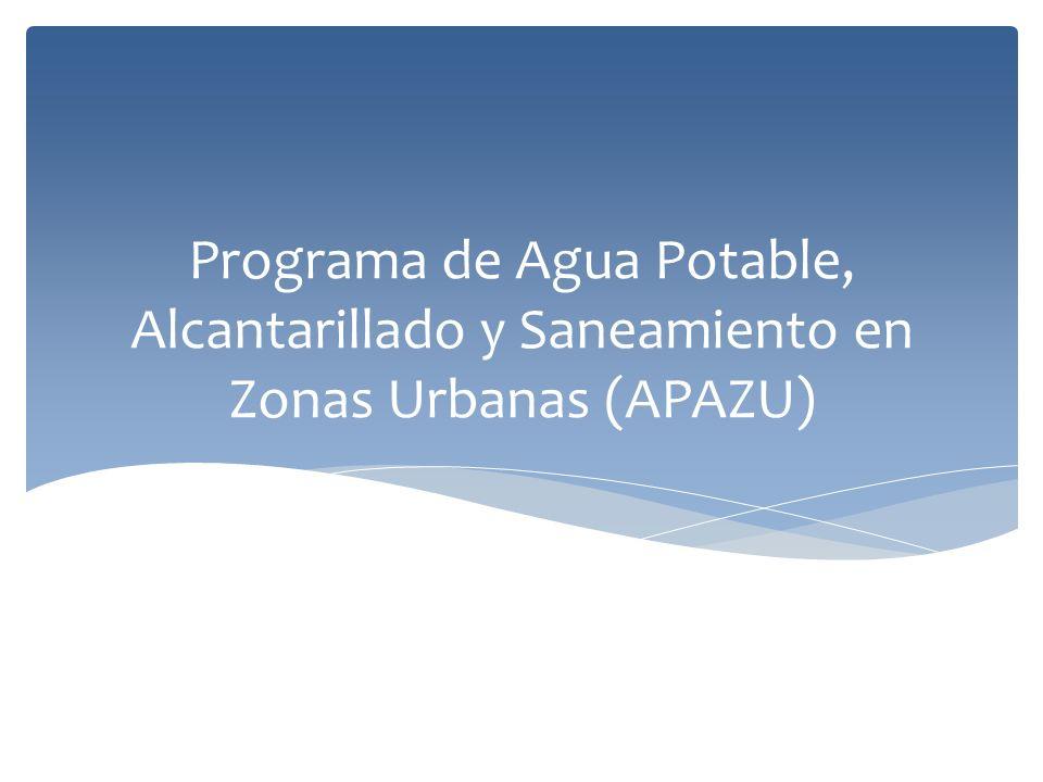 Programa de Agua Potable, Alcantarillado y Saneamiento en Zonas Urbanas (APAZU)