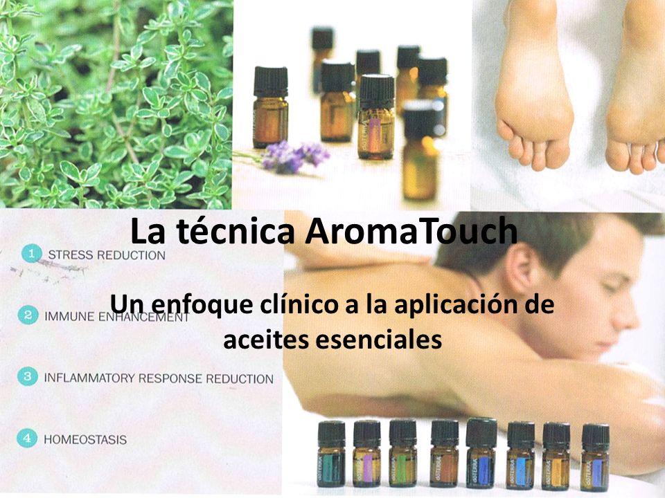 La técnica AromaTouch Un enfoque clínico a la aplicación de aceites esenciales
