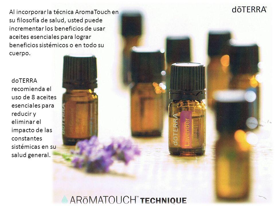 Al incorporar la técnica AromaTouch en su filosofía de salud, usted puede incrementar los beneficios de usar aceites esenciales para lograr beneficios