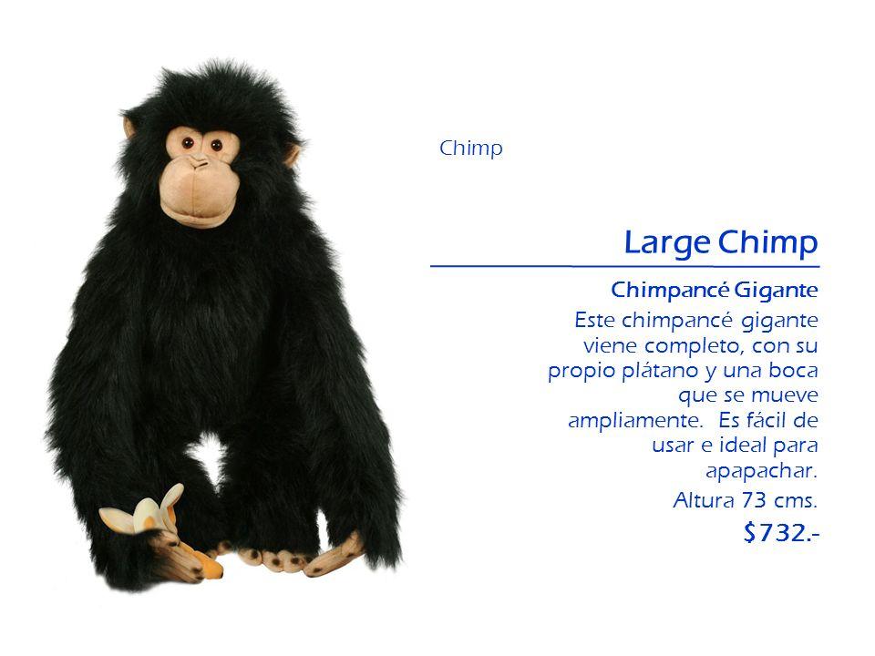 Large Chimp Chimpancé Gigante Este chimpancé gigante viene completo, con su propio plátano y una boca que se mueve ampliamente. Es fácil de usar e ide