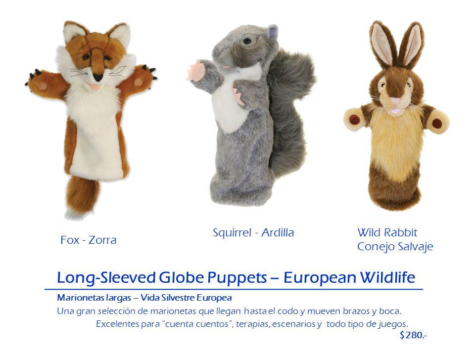 Long-Sleeved Globe Puppets – European Wildlife Marionetas largas – Vida Silvestre Europea Una gran selección de marionetas que llegan hasta el codo y