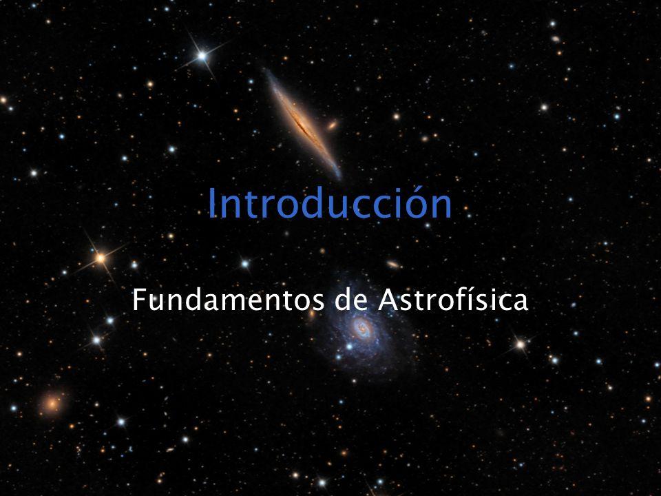 Introducción Fundamentos de Astrofísica