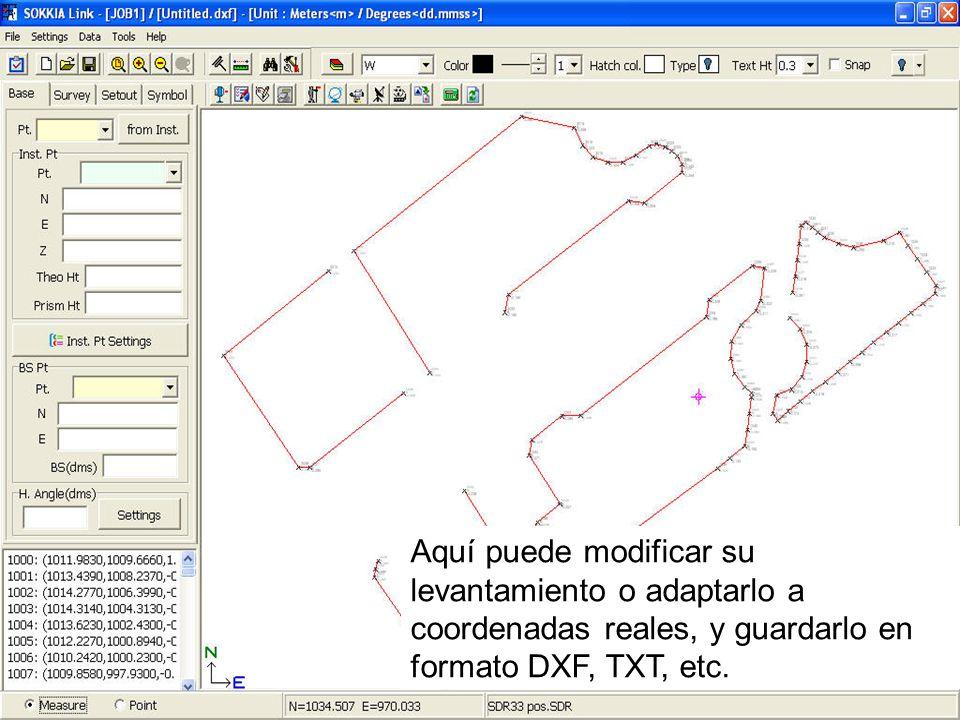 Aquí puede modificar su levantamiento o adaptarlo a coordenadas reales, y guardarlo en formato DXF, TXT, etc.